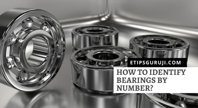 How to Identify Bearings by Number?