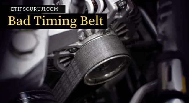 Bad Timing Belt could be the reason why you car won't start